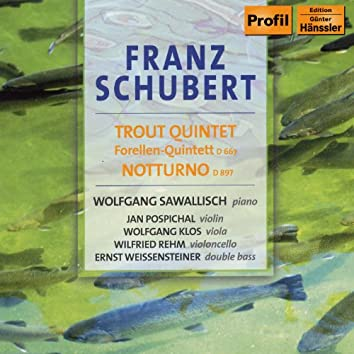 """Schubert: Piano Quintet In A Major, """"Trout"""" / Notturno"""