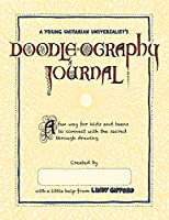 A Young Unitarian's Doodle-ography Journal: A fun way for kids and teens to connect with the sacred through drawing