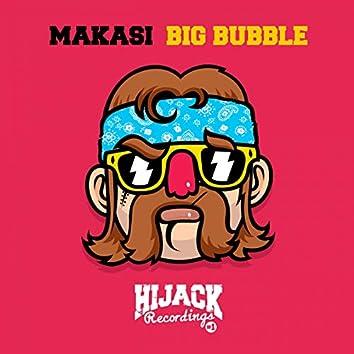 Big Bubble