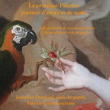 La Princesse Palatine: Portrait d'encre et de notes