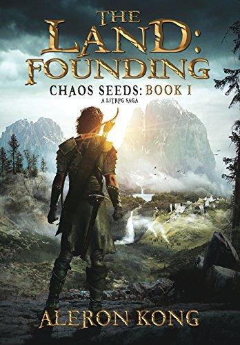 The Land: Founding: A Litrpg Saga