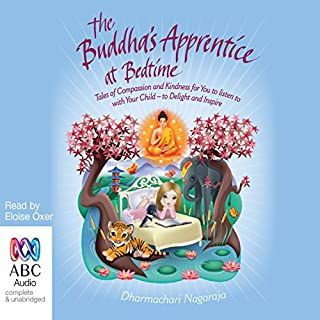 The Buddha's Apprentice at Bedtime                   By:                                                                                                                                 Dharmachari Nagaraja                               Narrated by:                                                                                                                                 Eloise Oxer                      Length: 2 hrs and 56 mins     3 ratings     Overall 3.7