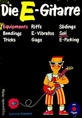 Die E - Gitarre. Mit Schallplatte