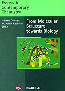 Essays in Contemporary Chemistry: From Molecular Structure Towards Biology