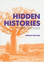 Hidden Histories: Black Stories from Victoria River Downs, Humbert River and Wave Hill Stations