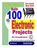 Best Breadboards - Do It Yourself. Build 100 Electronic Projects On Review