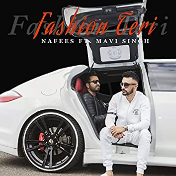 Fashion Teri (feat. Mavi Singh)