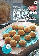 Step by Step 33 Resep Kue Kering Pilihan Antigagal (Indonesian Edition)
