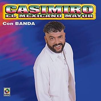 El Mexicano Mayor Con Banda