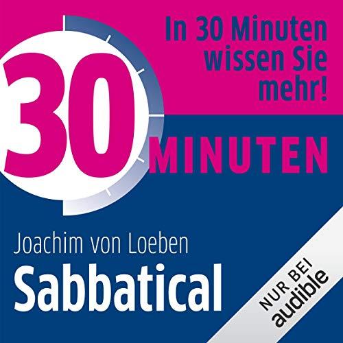 Couverture de 30 Minuten Sabbatical
