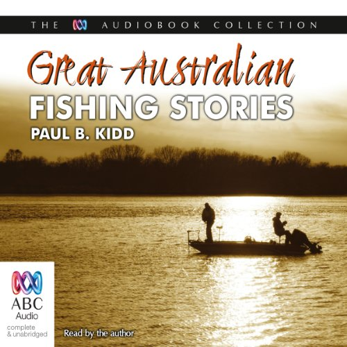 Great Australian Fishing Stories audiobook cover art