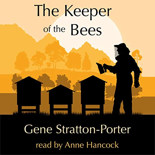 The Keeper of the Bees Audiobook By Gene Stratton-Porter cover art