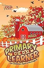 Union Gospel Press Primary Bible Learner Student Book Fall (Sept-Nov) 2019 Paperback