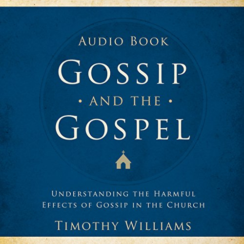 Gossip and the Gospel audiobook cover art