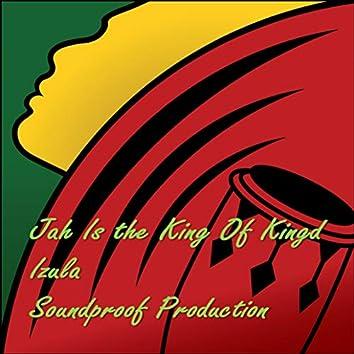Jah Is the King of Kings