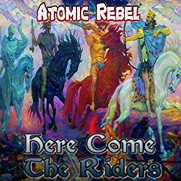 Here Come the Riders
