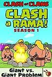 CLASH A RAMA Season 1: Giant and Giant's problems (English Edition)