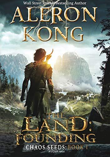 The Land: Founding: A LitRPG Saga (Chaos Seeds Book 1) by [Aleron Kong]