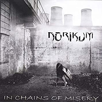 In Chains of Misery