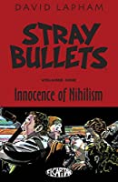 Stray Bullets 1: Innocence of Nihilism