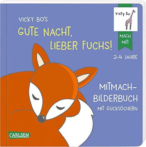 Vicky Bo's Gute Nacht, lieber Fuchs!...