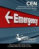 FlightBridgeED, LLC - CEN Certification Review & Advanced Practice Update