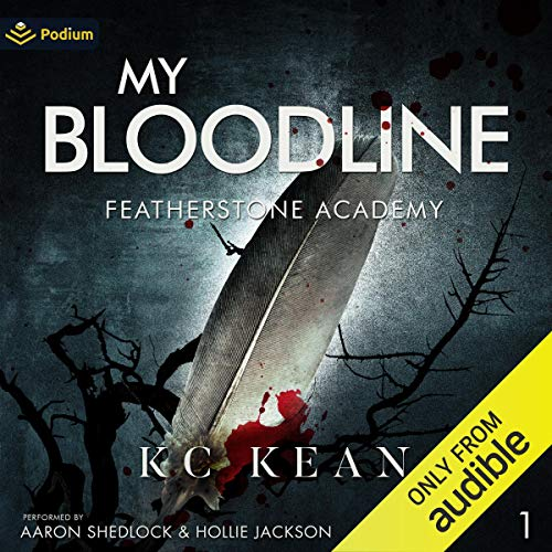 My Bloodline Audiobook By KC Kean cover art