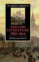 The Cambridge Companion to English Literature, 1830–1914 (Cambridge Companions to Literature)