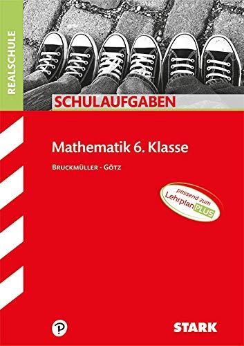 STARK Schulaufgaben Realschule - Mathematik 6. Klasse - Bayern