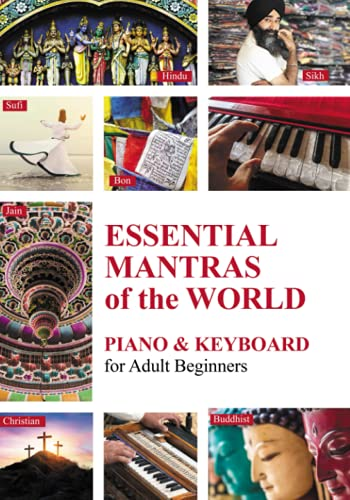 Essential Mantras of the World: Piano & Keyboard for Adult Beginners