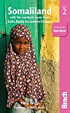Somaliland: With the Overland Route from Addis Ababa via Eastern Ethiopia (Bradt Travel Guide)