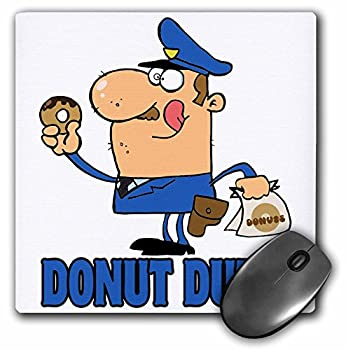 3dRose 8 X 8 X 0.25 Funny Cartoon Police Officer On Donut Duty Mouse Pad  mp_118656_1