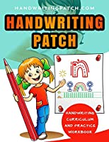 Handwriting Patch: Handwriting Curriculum and Practice Workbook