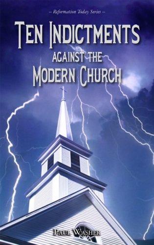 Ten Indictments against the Modern Church (English Edition)