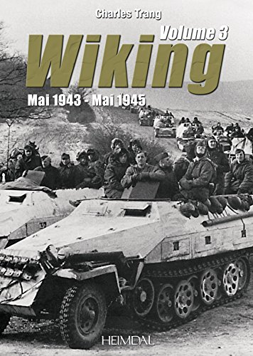 Wiking. Volume 3: May 1943 - May 1945