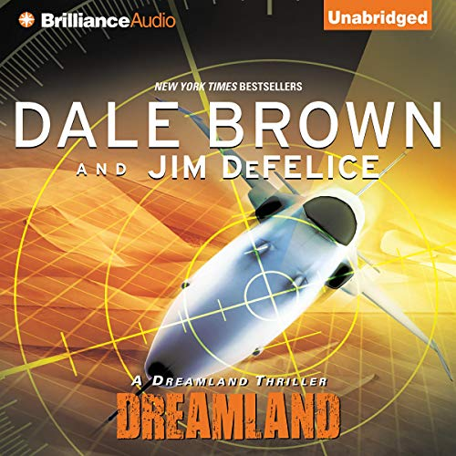 Dreamland Audiobook By Dale Brown,                                                                                        Jim DeFelice cover art