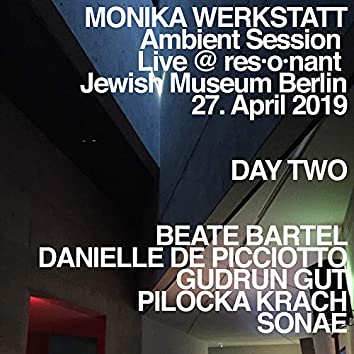 Ambient Session – Day Two (Live at Jewish Museum, Berlin, 27. April 2019)