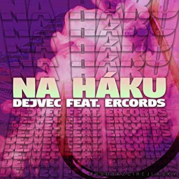 Na háku (feat. Ercords)
