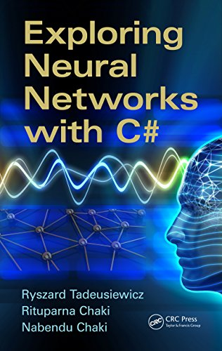 Exploring Neural Networks with C# (English Edition)