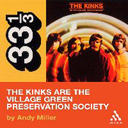 The Kinks' The Kinks Are the Village Green Preservation Society (33 1/3 Series) audiobook cover art