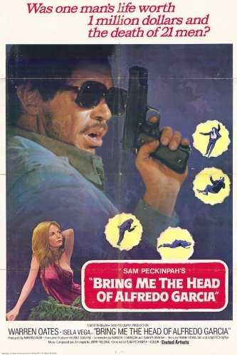 Movie Posters Bring Me The Head of Alfredo Garcia - 11 x 17