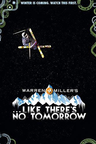 Warren Miller's Like There's No Tomorrow [OV]
