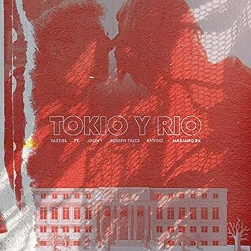 Tokio y Rio (Remix)