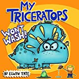 My Triceratops Won t Wash
