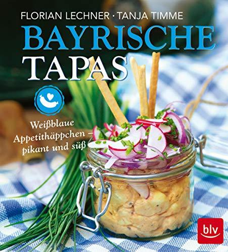 Bayrische Tapas: Weißblaue Appetithäppchen - pikant und süß