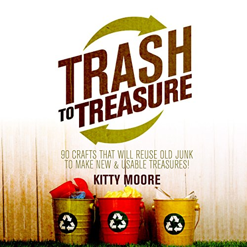 Trash to Treasure (3rd Edition) audiobook cover art