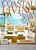 Coastal Living Magazine (Instant Beach Style, June 2010)