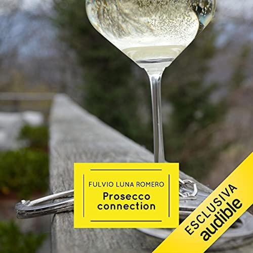 Prosecco Connection copertina