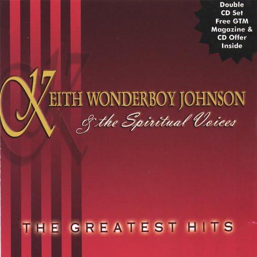 Keith Wonderboy Johnson &The Spiritual Voices