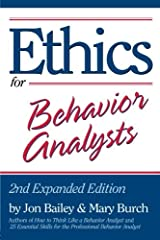 Ethics for Behavior Analysts: 2nd Expanded Edition Paperback